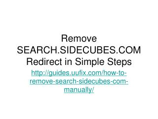 How to Remove Search.sidecubes.com Manually