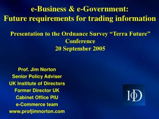 e-Business & e-Government:  Future requirements for trading information