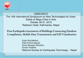 Post-Earthquake Assessment of Buildings Connecting Database Compilation, Mobile Data Transmission and GIS Visualization