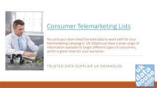 Consumer telemarketing Lists
