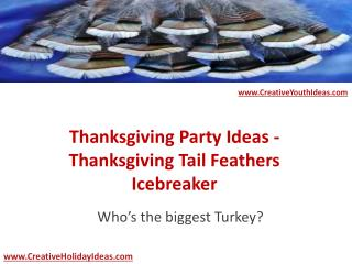 Thanksgiving Party Ideas - Thanksgiving Tail Feathers Icebreaker