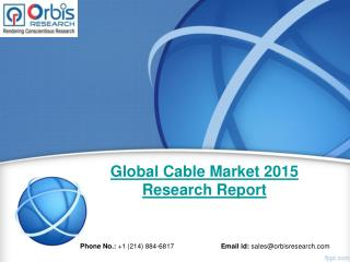 Global Cable  Industry 2015-2020 & Market Overview Analysis