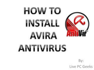 HOW TO INSTALL AVIRA ANTIVIRUS