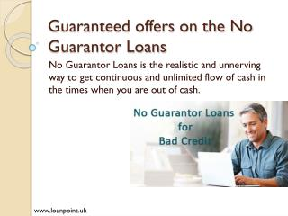 No Guarantor Loans with New Offers