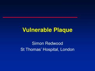 Vulnerable Plaque