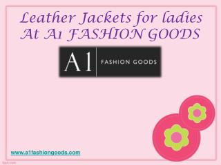 Leather Jackets for Womens At A1 FASHION GOODS