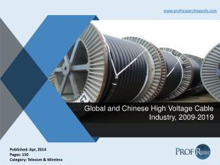 High Voltage Cable Industry Technology, Market Growth 2009-2019