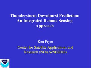 Thunderstorm Downburst Prediction: An Integrated Remote Sensing Approach
