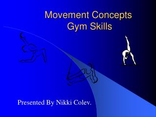 Movement Concepts Gym Skills
