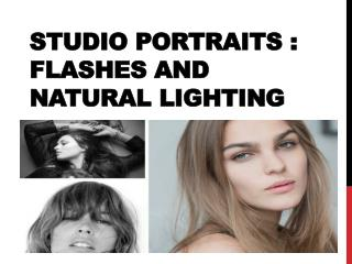 Studio portraits flashes and natural lighting