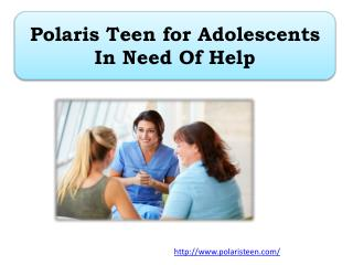 Polaris Teen for Adolescents In Need Of Help