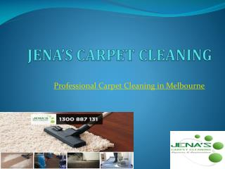 Professional carpet cleaning Melbourne - Jena's Carpet CLeaning