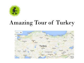 Amazing Tour of Turkey