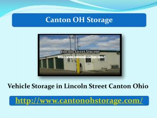 Vehicle Storage in Lincoln Street Canton Ohio