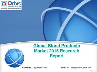 Orbis Research: Global Blood Products Industry Report 2015