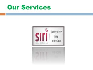 Siri Innovations - Web developers India,Web developers hyderabad,Mobile application developers hyderabad,Digital Marketi