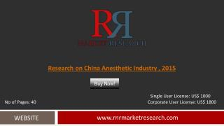 China Anesthetic Industry Research & Analysis Report 2015