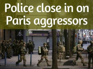 Police close in on Paris aggressors
