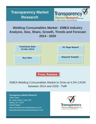 EMEA Welding Consumables Market to Grow at 4.3% CAGR between 2014 and 2020