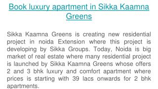 Book flat with Sikka Kaamna Greens