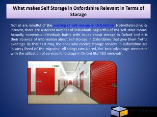 What makes Self Storage in Oxfordshire Relevant in Terms of Storage?