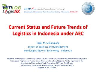 Current Status and Future Trends of Logistics in Indonesia under AEC