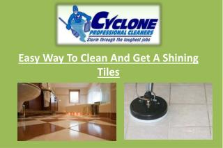Easy Way To Clean And Get A Shining Tiles