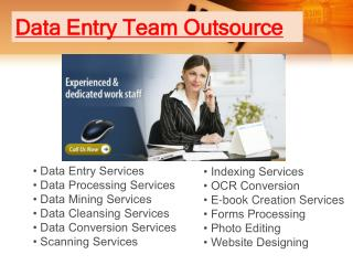 Data Entry Team|Outsource