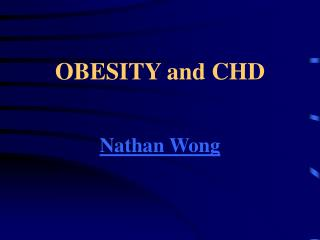 OBESITY and CHD