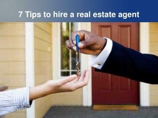 7 Tips to hire a real estate agent