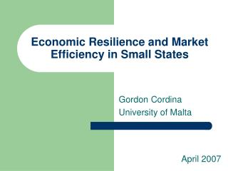 Economic Resilience and Market Efficiency in Small States