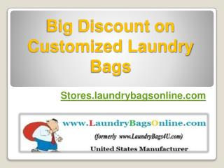 Big Discount on Customized Laundry Bags