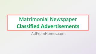 Matrimonial newspaper classified advertisements
