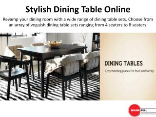 Stylish Dining Table Online