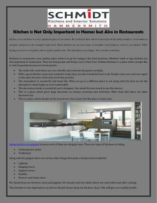 Kitchen is Not Only Important in Homes but Also in Restaurants