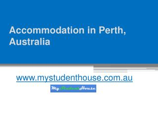 Accommodation in Perth, Australia - www.mystudenthouse.com.au
