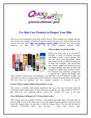 Use Skin Care Products to Pamper Your Hide