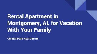 Rental Apartment in Montgomery, AL for Your Family
