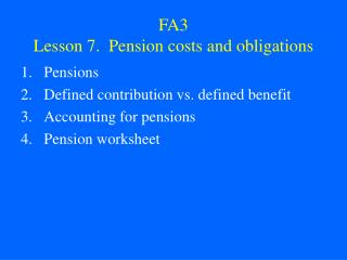 FA3 Lesson 7.  Pension costs and obligations