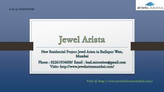 Jewel Arista - Badlapur West, Mumbai - Price, Review, Floor Plan - Call @ 02261054600