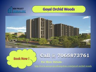 Goyal orchid woods