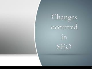 Changes occurred in SEO