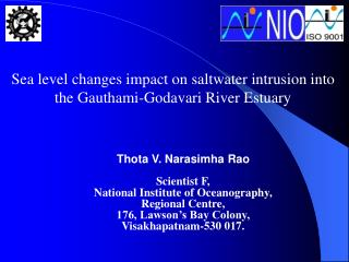 Sea level changes impact on saltwater intrusion into the Gauthami-Godavari River Estuary