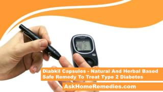 Diabkil Capsules - Natural And Herbal Based Safe Remedy To Treat Type 2 Diabetes