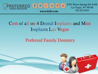 Cost of all on 4 dental implants and mini implants las vegas