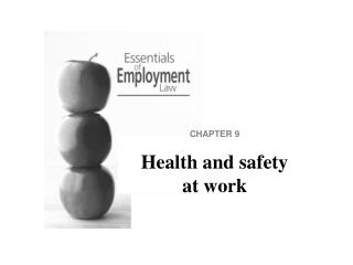 CHAPTER 9 Health and safety at work