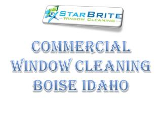 Commercial window Cleaning Boise Idaho