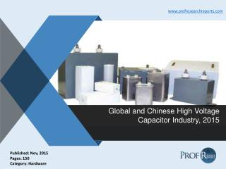 High Voltage Capacitor Industry Cost, Market Profit 2015 | Prof Research Reports