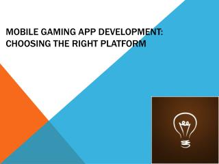 Mobile Gaming App Development Choosing the Right Platform