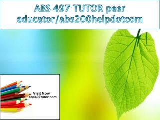 ABS 497 TUTOR peer educator/abs497tutorialdotcom